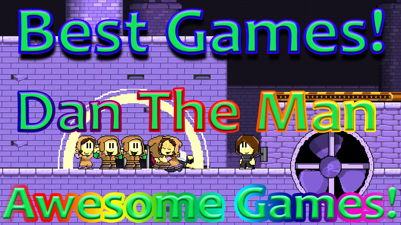 Dan the man game (stage 8-3-3) – best games