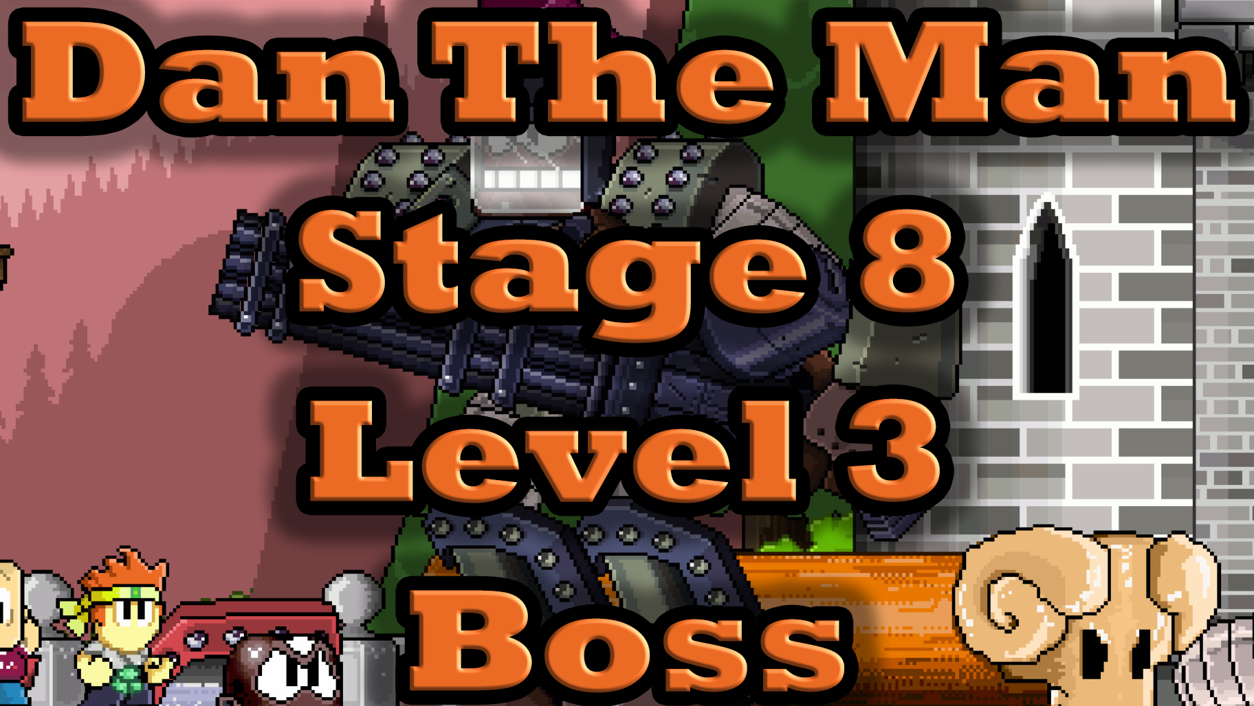 Dan The Man Game (Stage 8-1-3 Boss) (Android games)